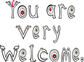 You are very welcome by JJJMadness