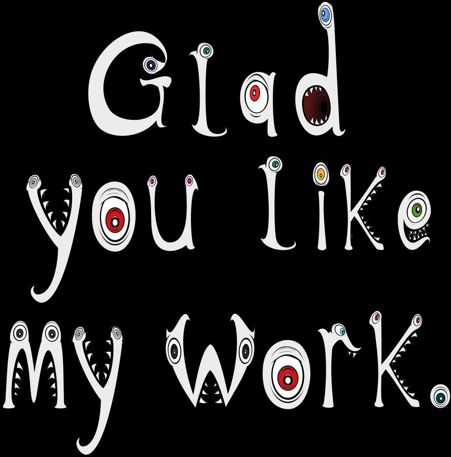 Glad you like my work