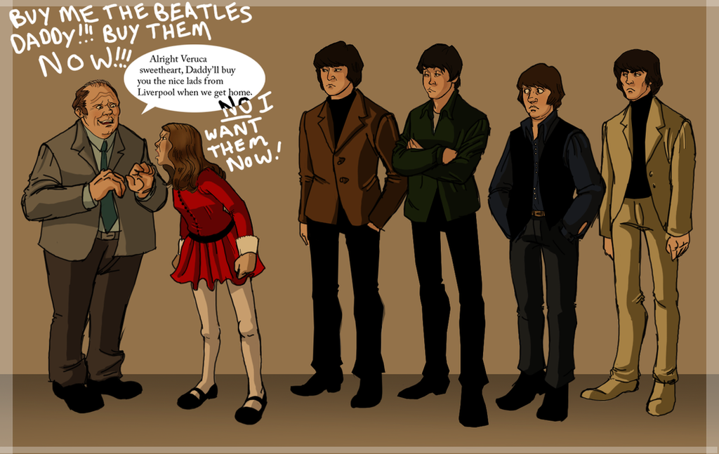 Beatles_meet_Veruca_by_TitanicGal1912.png