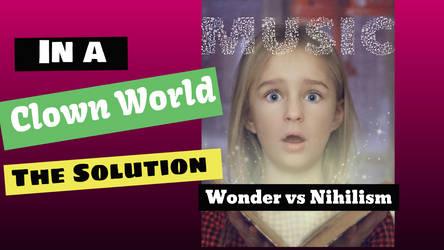 Wonder vs Nihilsm 3