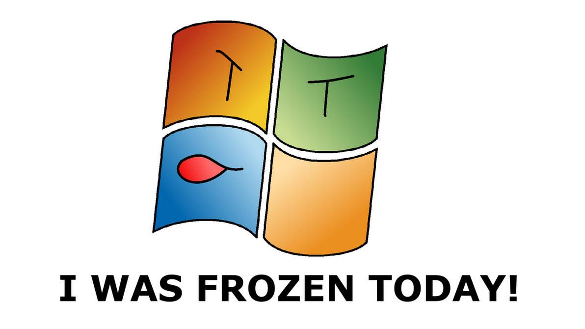 I was frozen today(windows)