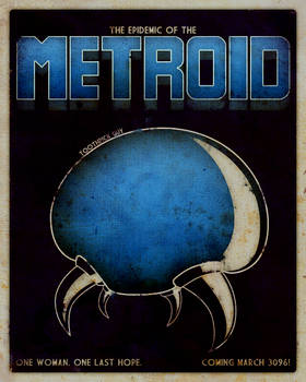 The Epidemic of the Metroid