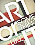 Art or Something Like It