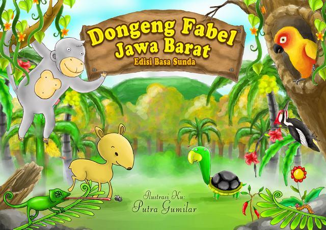DONGENG FABEL JAWA BARAT by putravanjalu