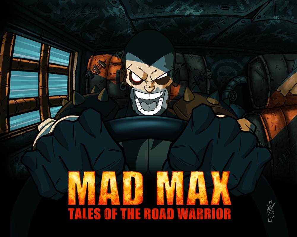 WarBoy_TalesOfTheRoadWarrior by DazTibbles