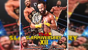 Custom TNA Slammiversary XII PPV Poster