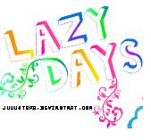 Lazy Days by JuuustGPB