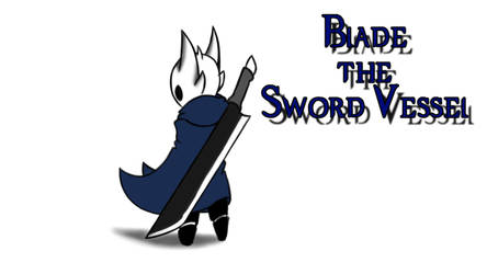 Blade the Sword Vessel