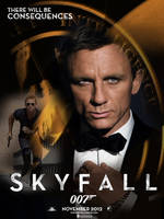 Skyfall Teaser Poster: Bond - Consequences by DogHollywood