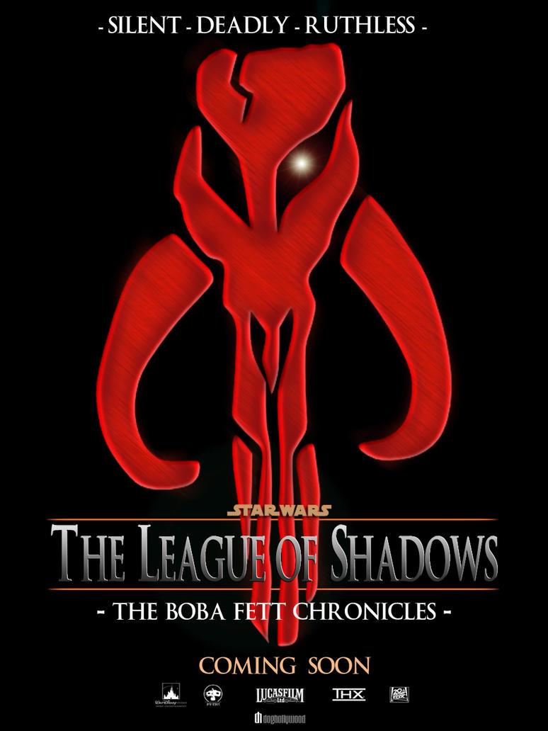 Star wars boba fett chronicles league of shadows by doghollywood buycottarizona