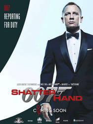 Bond 24 Teaser Poster: SHATTERHAND by DogHollywood