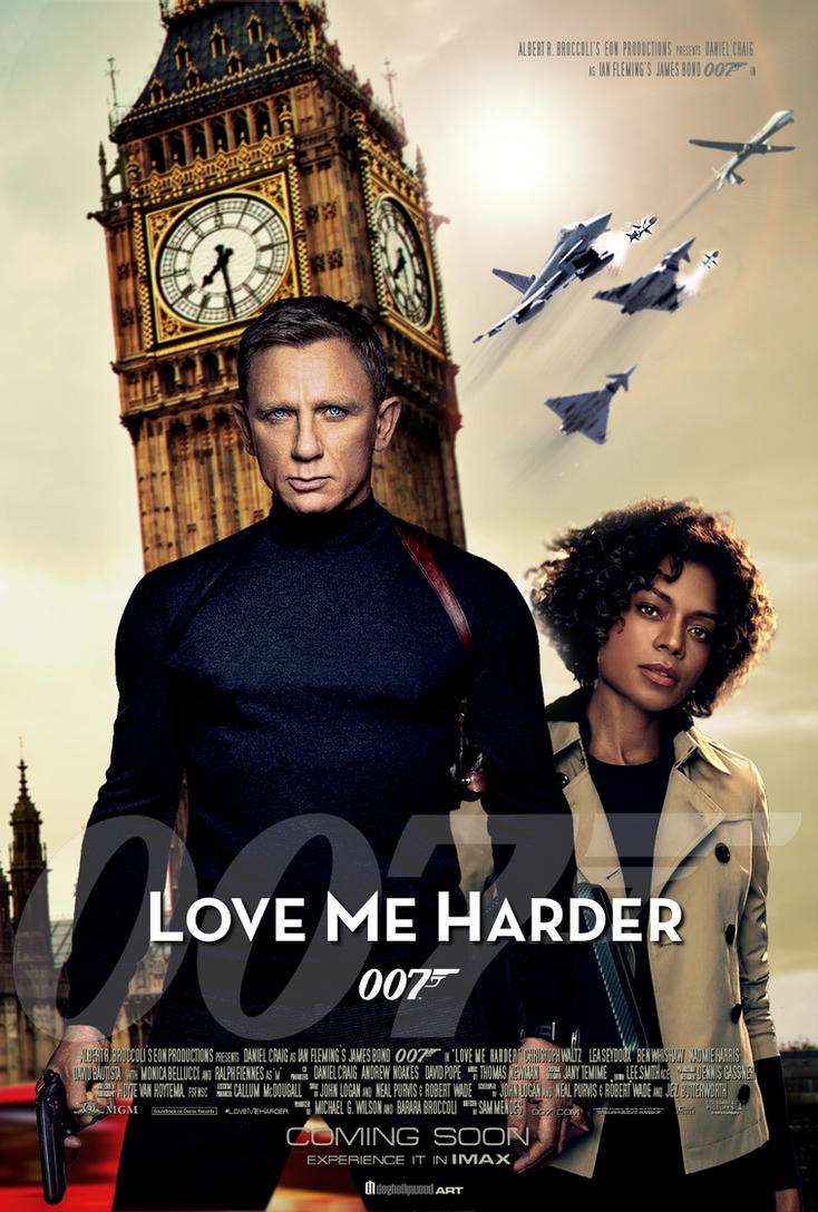 Love Me Harder - James Bond 007 Fan Poster by DogHollywood