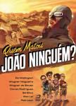 Quem Matou Joao Ninguem