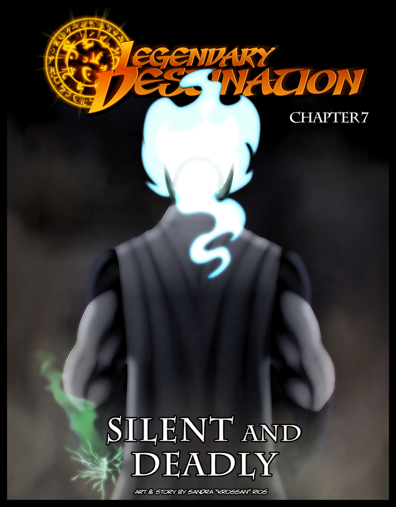 Legendary Destination Chapter 7: Silent and Deadly