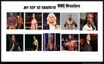 Top 10 Favorite WWE Wrestlers