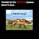 Thoughts On Spirit Riding Free?