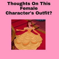Thoughts On Belle In Her Yellow Dress?