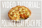 video tutorial - polymer clay peach pie