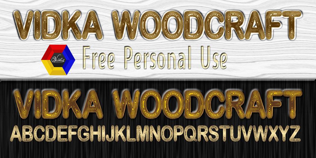 Vidka Woodcraft Font [New] by vidka