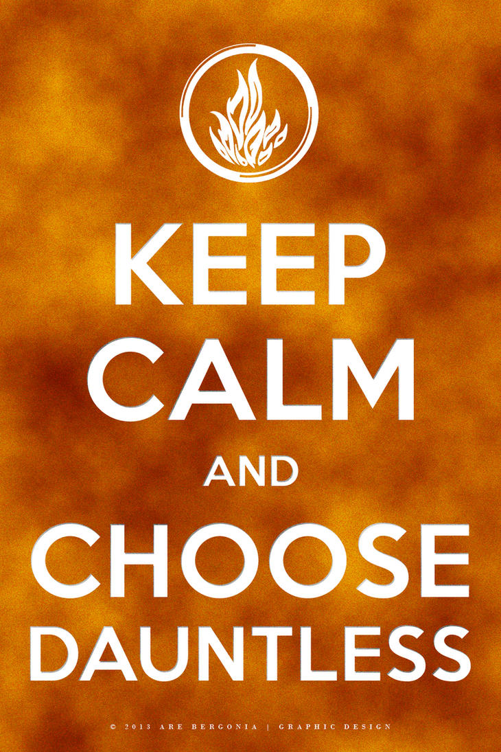 Keep Calm and Choose D...