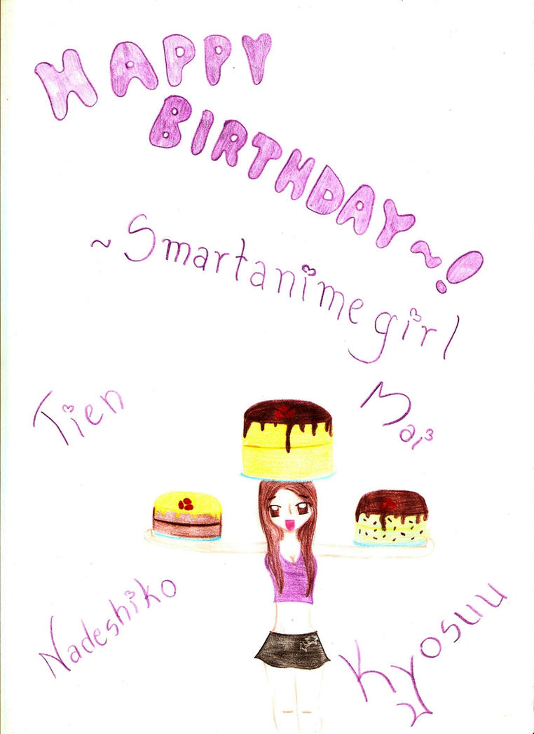 Happy Birthday, Smartanimegirl~! by PrincessAeritha