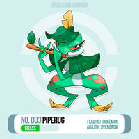 003 Piperog by BrasioPkmn