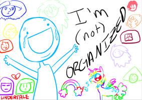 Im Organized! by SydneyKoren
