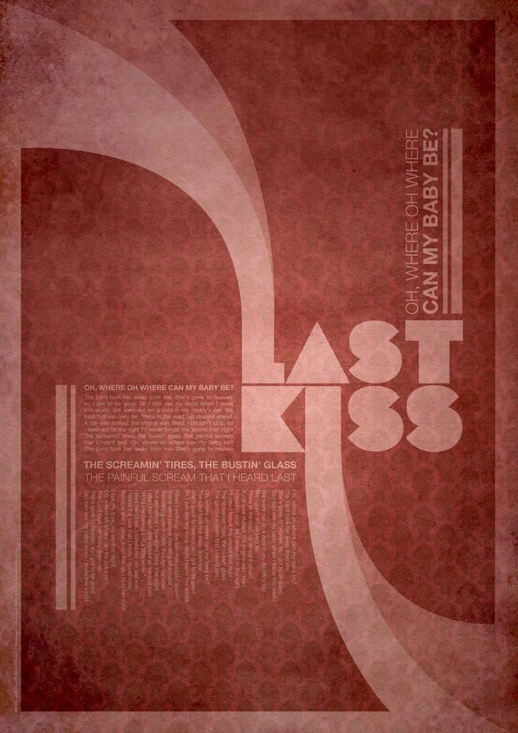 LAST KISS by luisbordalo