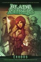 BLADE RAIDERS: EXODUS Fantasy Novel by grantgoboom