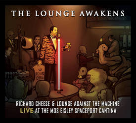 RICHARD CHEESE: The Lounge Awakens by grantgoboom
