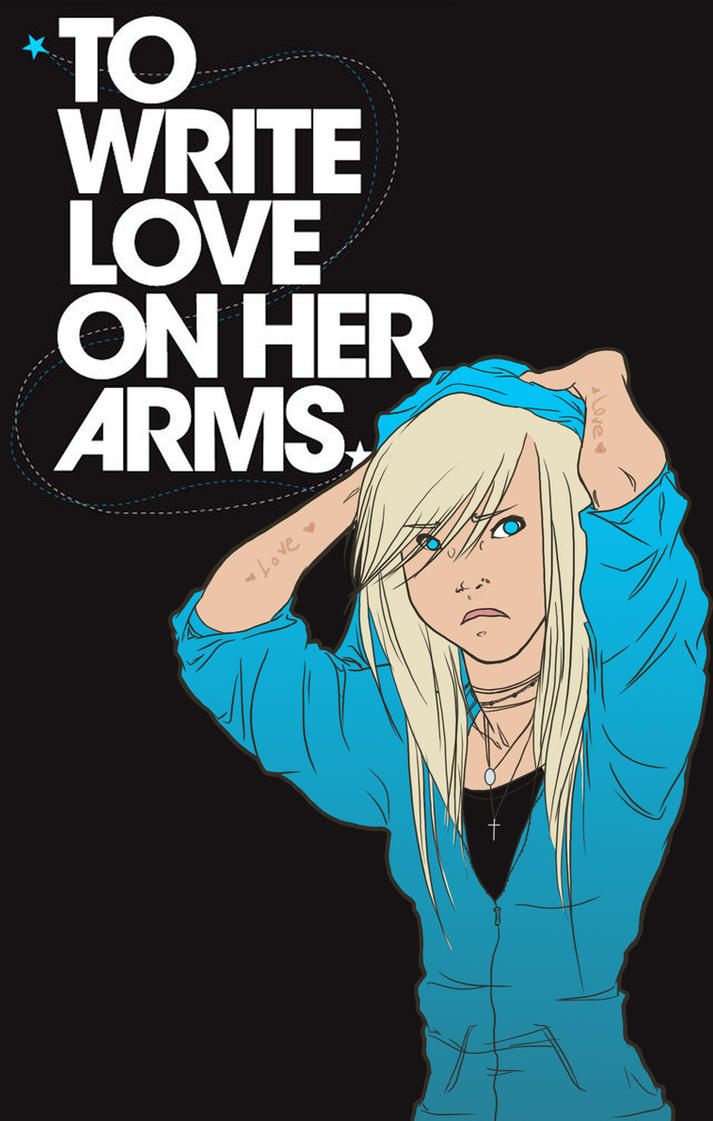 .:To Write Love On Her Arms:. by pixarjunkie