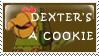 Dexter's a cookie by PlainYellowFox