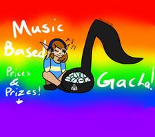Music Based Gacha! (Cheap!) Open! GREEN ROLLS ONLY