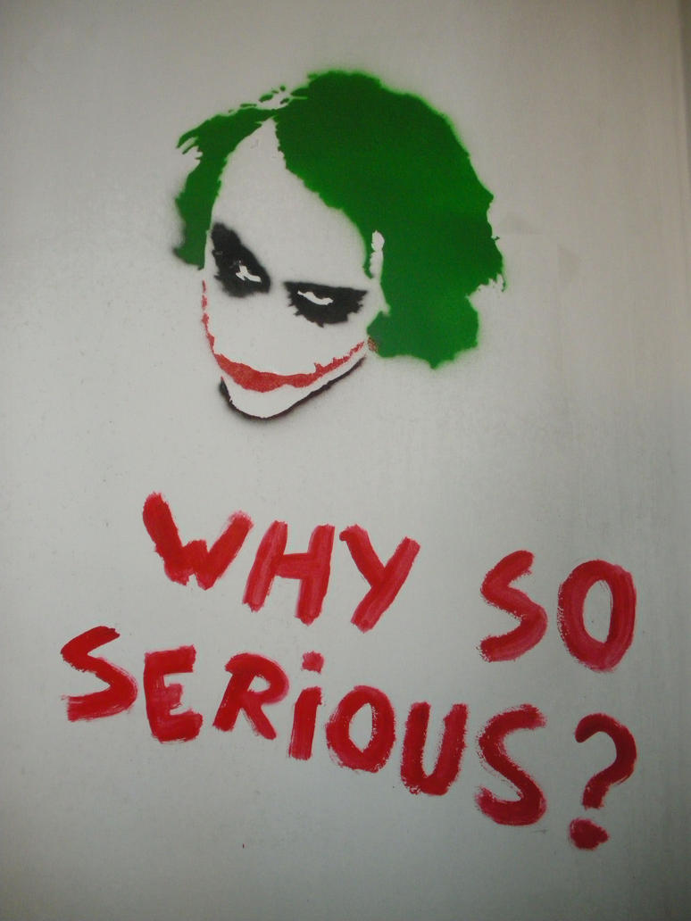 Why so serious? by whitetigerradu on DeviantArt