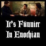 Funnier In Enochian 2