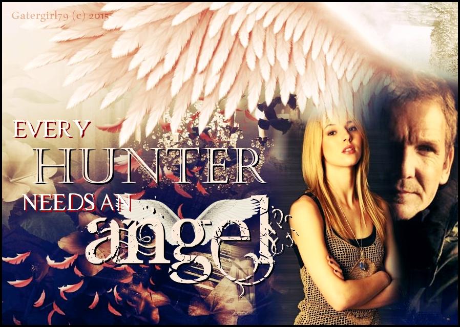 Every Hunter Needs An Angel