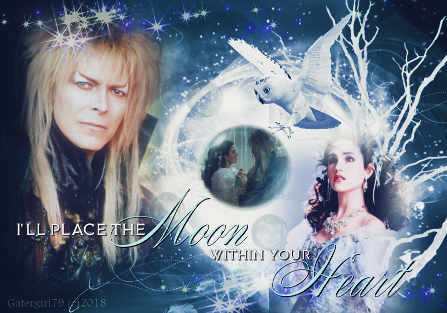 Labyrinth Sarah x Jareth - I'll Place the Moon in