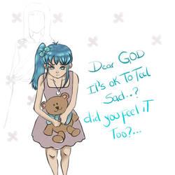 Dear God: Its ok? by ItsaboutChrist
