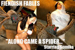 Fiendish Fables: Along Came A Spider...
