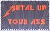 Metal up your ass by Tap-Photo-and-Co
