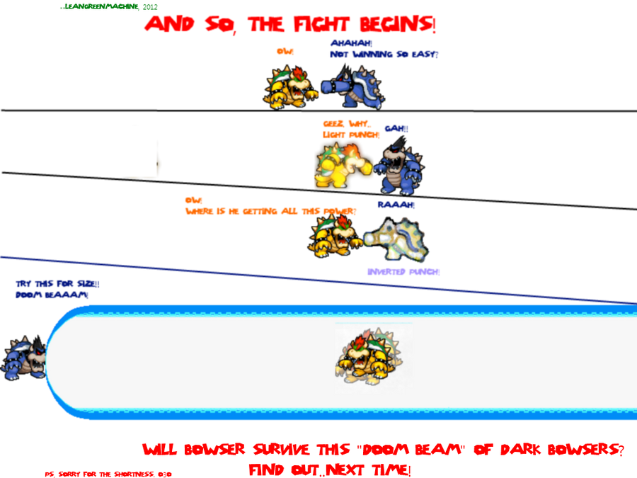 Bowser Versus Dark  Part Two By LeanGreenMachine On