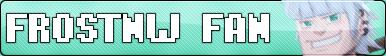 FrostNW Fan - BUTTON by CocoKiCKZ