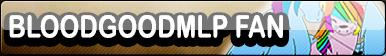 Bloodgoodmlp | Fan Button by BloodLover2222