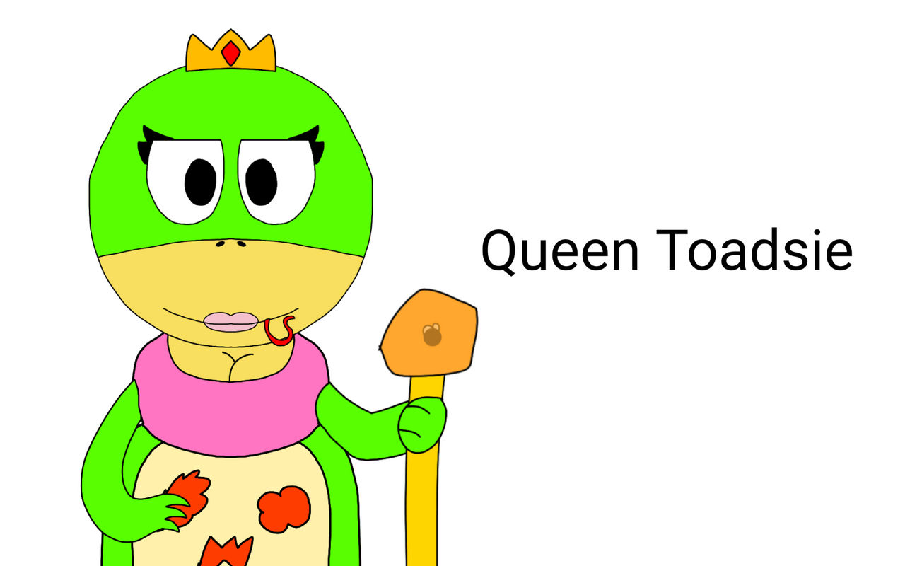 Queen Toadsie