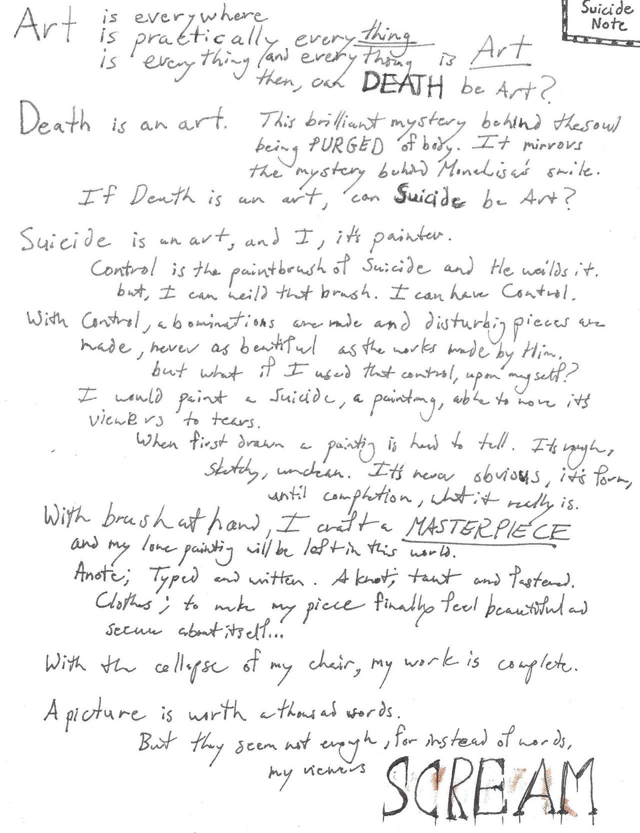 suicide note A person's last words are a special form of quotation and suicide notes are a special form of last words not everyone has the opportunity to compose their last words.