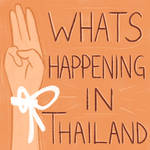 What's Happening in Thailand