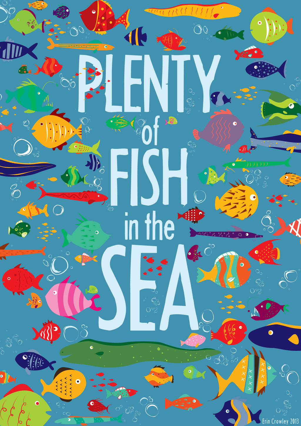 Fishes in the sea dating