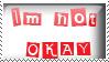 Im not okay by Moniiique