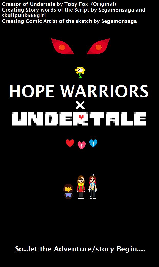 Hope Warrior x Undertale: Cover by Segamonsaga on DeviantArt