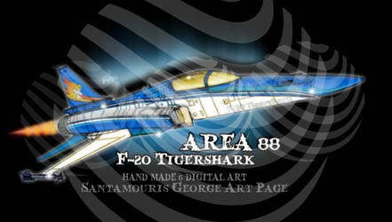 AREA 88  F-20 TIGERSHARK. Shin Kazama's airplane